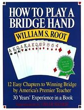 How to Play a Bridge Hand by William Root
