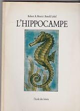 L ECOLE DES LOISIRES  L HIPPOCAMPE   MORRIS ET LOBEL  1991