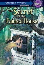 The Secret of the Painted House (A Stepping Stone Book(Tm) Bauer, Marion Dane