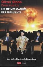ETATS-UNIS  / LES CRIMES CACHES DES PRESIDENTS - O. STONE - POLITIQUE - HISTOIRE