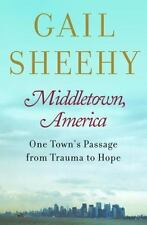 NEW - Middletown, America: One Town's Passage from Trauma to Hope