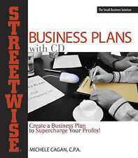 Streetwise  Business Plans: Create a Business Plan to Supercharge Your...