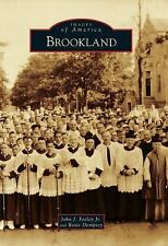 Images of America Ser.: Brookland by Rosie Dempsey, John J. Feeley and Jr....