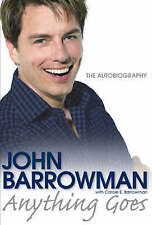 Anything Goes: The Autobiography by John Barrowman (Hardback, 2008)