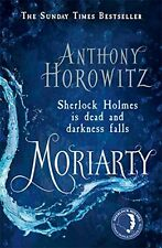 Moriarty By Anthony Horowitz. 9781409109488