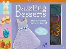 American Girl Dazzling Desserts : Make Everyday Desserts Special (2009, Kit)