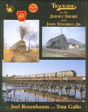Trackside to the Jersey Shore with John Dziobko, Jr. / Railroad