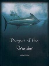 Pursuit of the Grander (2000, Hardcover) - Michael J. Elias