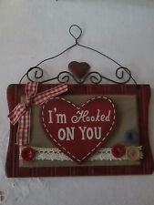 Country Wood Valentines Day Heart Message Plaque, I'm Hooked On You, NWT