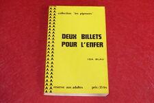 [EROTISME - BIBLIOTHEQUE D'UN AMATEUR] IDA BLAU / 2 BILLETS POUR L'ENFER  1976