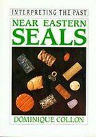 Near Eastern Seals Mesopotamia Sumer Persia Turkey Islam Akkadia Illustrated NEW