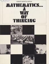 Mathematics... A Way of Thinking by Robert Baratta-Lorton