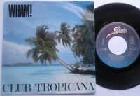 "Wham / Club Tropicana / Blue 7"" Single Vinyl 1983"