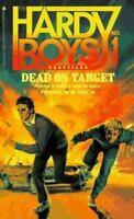 Dead on Target (Hardy Boys Casefiles #1) by Dixon, Franklin W.