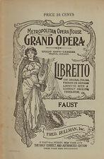 Faust • Metropolitan Opera House NYC Libretto • Gatti-Casazza, Manager