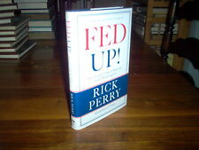 Fed Up! : Our Fight to Save America from Washington by Rick Perry (signed)