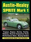 Austin-Healey Sprite Mark 1 (Brooklands Books Road Test Series) by Ltd New-.