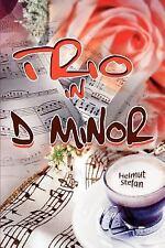 Trio in D Minor by Helmut Stefan (2005, Paperback)