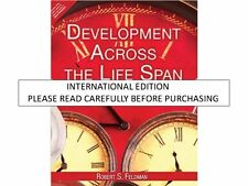 Development Across the Life Span by Robert S. Feldman