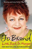 Look Back in Hunger: The Autobiography, Jo Brand   Paperback Book   Very Good  