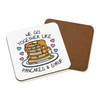 We Go Together Like Pancakes & Syrup Coaster Drinks Mat Funny Valentines Day
