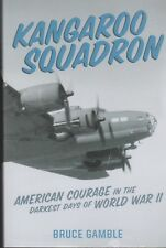 KANGAROO SQUADRON - Bruce Gamble - NEW Paperback - FREE SHIP in Australia