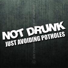 Not Drunk Avoiding Potholes Funny Bumper Sticker Vinyl Decal JDM Car Window BMW