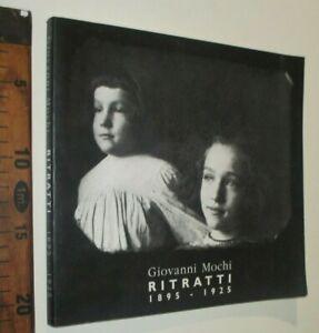 GIOVANNI MOCHI RITRATTI 1895 1925 FOTOGRAFIA 1996 ARTI GRAFICHE URBINO sc44