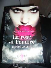 RACHEL VINCENT - LA ROSE ET L'OMBRE - DARKISS (livre grand format) - bit lit