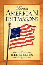 Famous American Freemasons (Paperback or Softback)