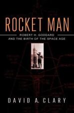 Rocket Man: Robert H. Goddard and the Birth of the Space Age (Hardback or Cased