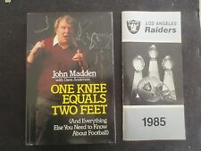 One Knee Equals Two Feet by John Madden + 1985 Raiders Press Media Guide