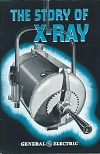 Booklet - General Electric - The Story of X-Ray - c1945 Brochure (ST09)