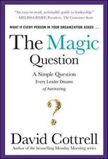 NEW - The Magic Question: A Simple Question Every Leader Dreams of Answering