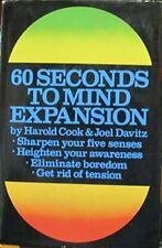 60 Seconds to Mind Expansion By Harold. Cook