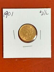 1901 $2.50 U S LIBERTY HEAD QUARTER EAGLE 2 1/2 GOLD HIGH GRADE AU/BU
