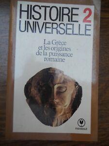 Histoire universelle 2:La Grèce et les origines de la puissance romaine/Marabout