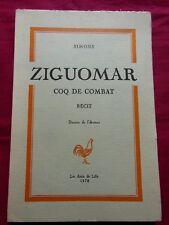 ZIGUOMAR Coq de combat - Récit - SIMONS - Les Amis de LILLE - 1978