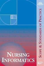 Nursing Informatics : Scope and Standards of Practice (2007, Paperback)