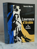 Benoist-Méchin Lawrence Arabia O Il Sogno Fracassato 1961