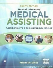 Medical Assisting Administrative and Clinical Competencies, Paperback by Bles...