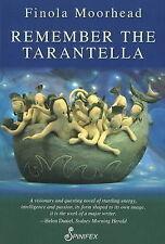 Remember the Tarantella (Spinifex Feminist Classics), Moorhead, Finola, New Book