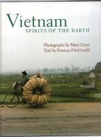 Vietnam: Spirits of the Earth by Frances Fitzgerald & Mary Cross (Hardback)