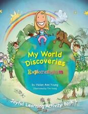 Your World Discovery Scrapbook by Helen Ann Young (2013, Paperback)