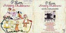 DISCO 45 GIRI      P. LION - HAPPY CHILDREN // HAPPY CHILDREN (Instrumental)