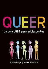 Queer. La guÃa LGBT para adolescentes (Spanish Edition)-ExLibrary