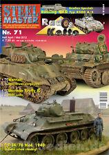 STEELMASTER 71, Büssing-NAG Typ 4500 A/S Teil 2, T-34/76 Mod. 1940, Sherman...