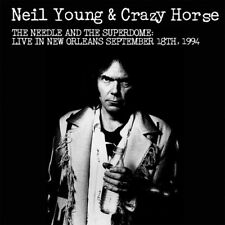 Neil Young and Crazy Horse : The Needle and the Superdome: Live in New Orleans
