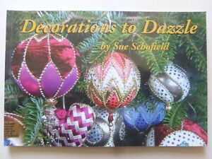 DECORATIONS TO DAZZLE by Sue Schofield – Crafting - Christmas
