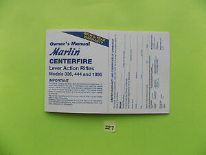 Marlin 336, 444 & 1895 Centerfire Lever Action Rifle OWNERS MANUAL date 5/02